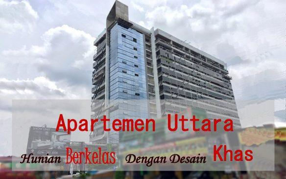 Apartemen Uttara : Hunian Berkelas Dengan Desain Yang Khas