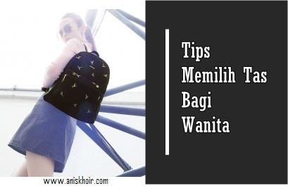 Tips Memilih Tas Bagi Wanita