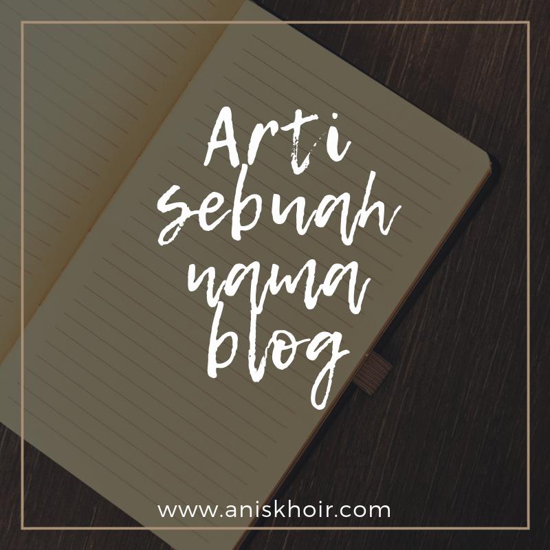 Arti Sebuah Nama Blog