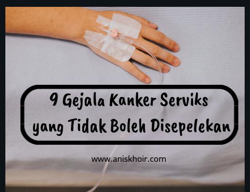 9 Gejala Kanker Serviks yang Tidak Boleh Disepelekan ...