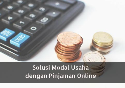 Solusi Modal Usaha Dengan Pinjaman Online