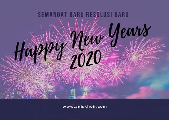 Resolusi Tahun Baru 2020 : Semangat dan Kesuksesan Baru