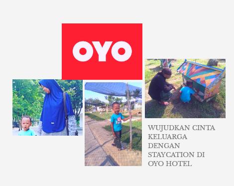 Staycation di OYO Hotel Untuk Keluarga Tercinta