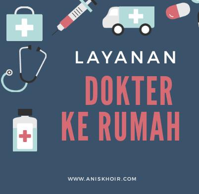 Inilah Layanan Dokter ke Rumah Terbaik di Jabodetabek