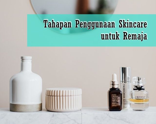 skincare untuk remaja