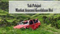 manfaat asuransi kecelakaan diri