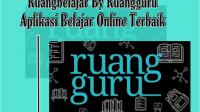 RuangbeAplikasi Belajar Online Terbaik