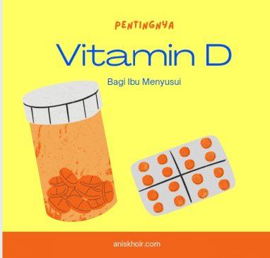 vitamin d untuk ibu menyusui